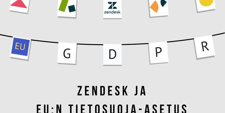 Zendesk ja GDPR